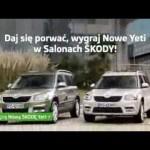 Skoda – Yeti, Daj się porwać