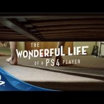 PlayStation 4: Wonderful Life